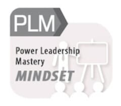 Mindset - PLM - Power Leadership Mastery