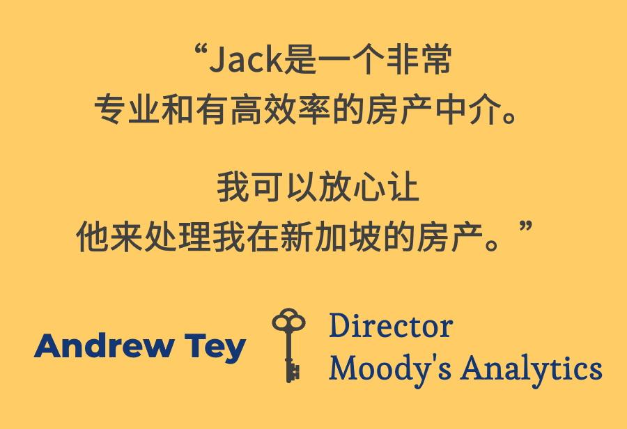 Jack一路来都在协助身居国外的客户管理,出售以及出租他们在新加坡的房产。